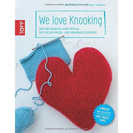 We love Knooking