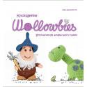 Knotsgekke Wollowbies - Schitterende amigurumi's haken